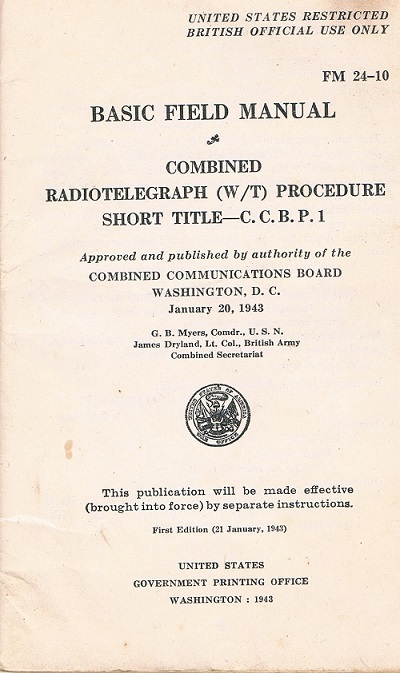 Basic Field Manual, Combined Radiotelegraph (W/T) Procedure -20 Jan 1943 -  Inside Cover